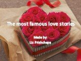 The most famous love stories
