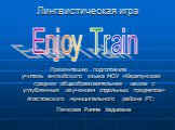 Enjoy train