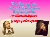 William shakespeare and george gordon byron