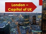 London – Capital of UK