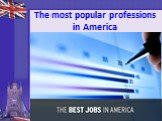 The most popular professions in America