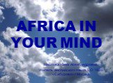 Africa in your mind