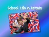 School Life in Britain