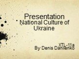 PresentationNational Culture of Ukraine
