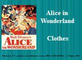 Alice in wonderland – сlothes
